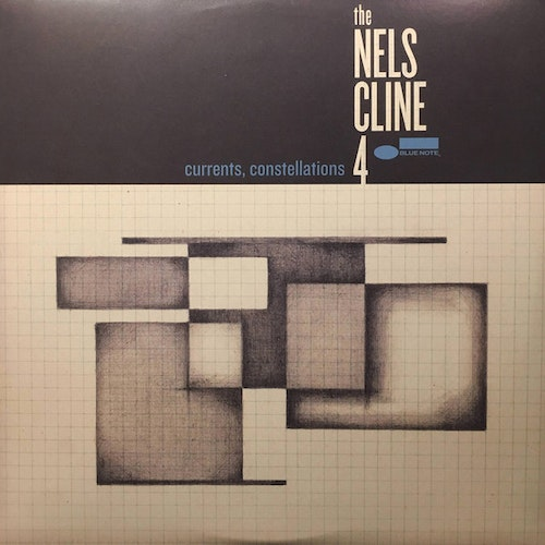 The Nels Cline 4 - Currents, Constellations (LP)