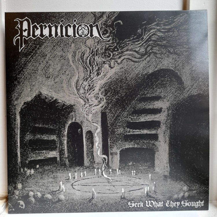 Pernicion - Seek What They Sought (Beg. LP)