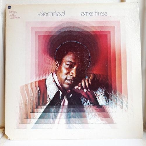 Ernie Hines - Electrified (Beg. LP)