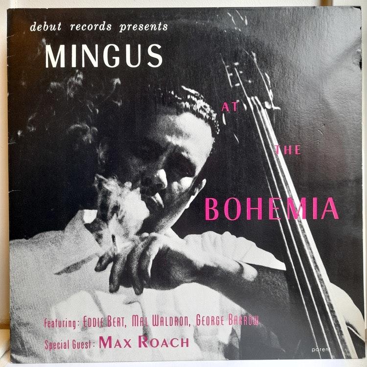 Charles Mingus - Mingus At The Bohemia (Beg. LP)