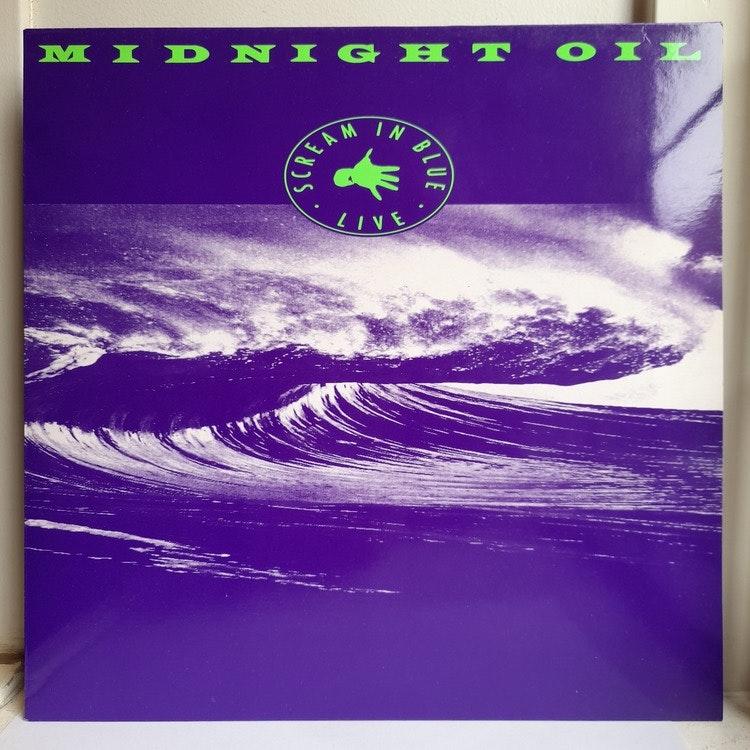 Midnight Oil – Scream In Blue - Live (Beg. LP)