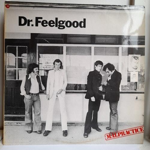 Dr. Feelgood – Malpractice (Beg. LP)