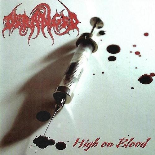 Deranged - High on Blood (LP Ltd.)