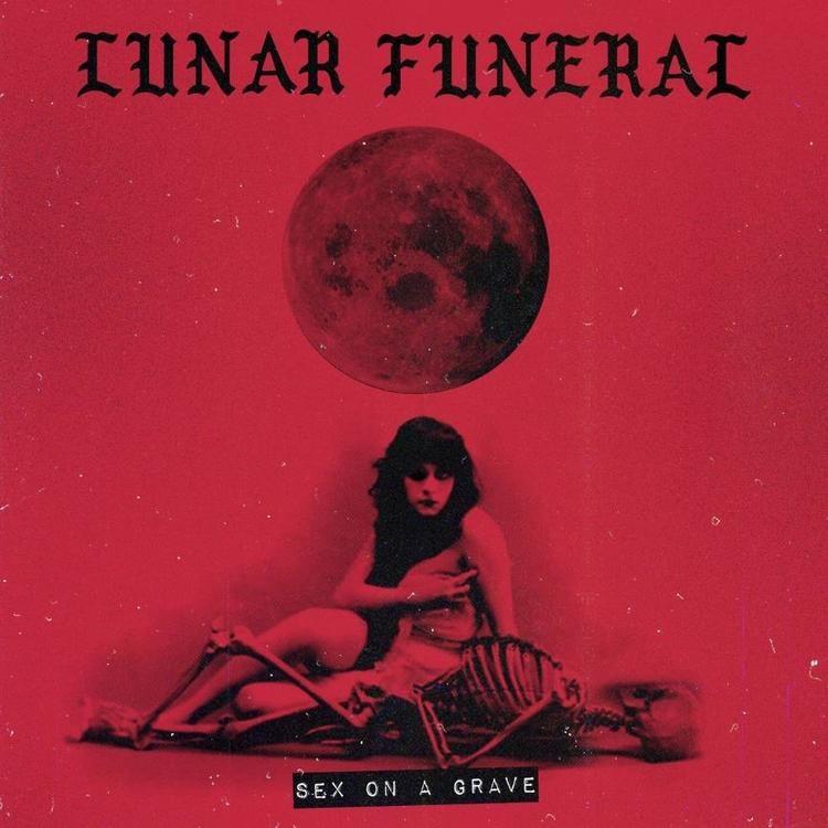 Lunar Funeral - Sex on a Grave (LP Ltd.)