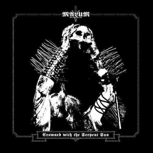 Malum - Crowned with the Serpent Sun (LP Ltd.)