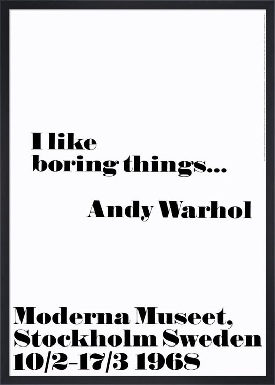Poster Andy Warhol - I like boring things