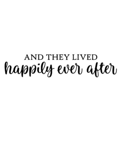 """""""Happily ever after"""" vinyltryck 6x30 cm"""