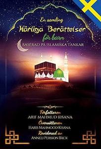 En samling härliga berättelser för barn: baserat på islamisk tanke (Swedish/svenska)
