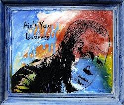 TOTTA NÄSLUND - Ain't Your Bussiness - 64 x 55 cm