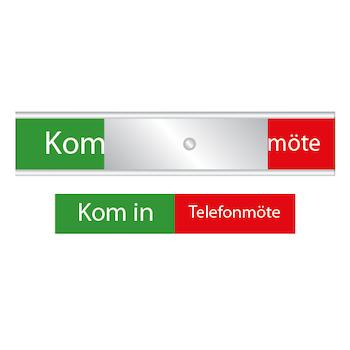 Skylten - Kom in / Telefonmöte