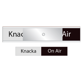 Skylt  Knacka / On Air