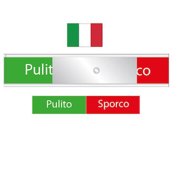 Italiens diskskylt - Pulito / Sporco