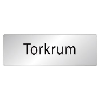 Skylt Torkrum