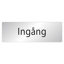 Skylt Ingång