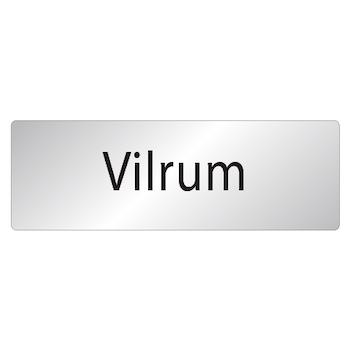 Skylt Vilrum