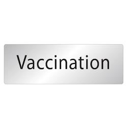 Skylt Vaccination