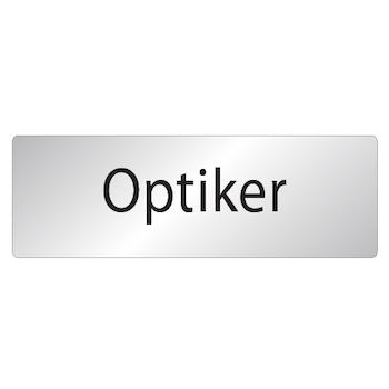 Skylt Optiker