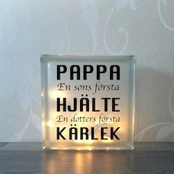 Glasblock Pappa hjälte & kärlek