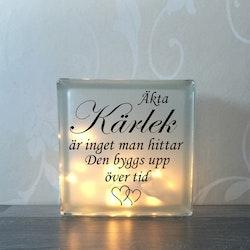 Glasblock Äkta kärlek