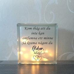 Glasblock Krama någon du älskar