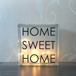Glasblock Home sweet home