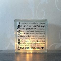 Glasblock Ett stort tack för...
