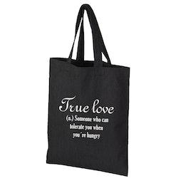 Tygkasse True love...hungry