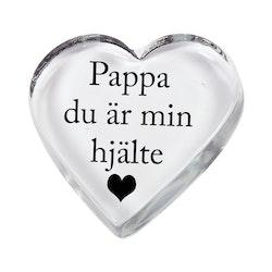 Glashjärta Du är min hjälte