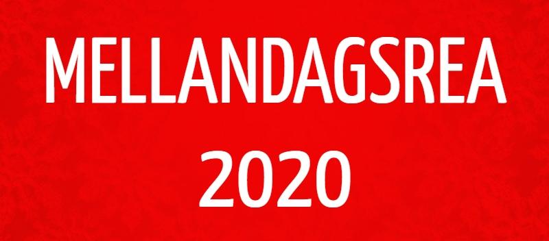 MELLANDAGSREA 2020