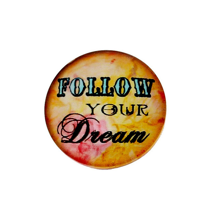 FOLLOW YOUR DREAM 1ST