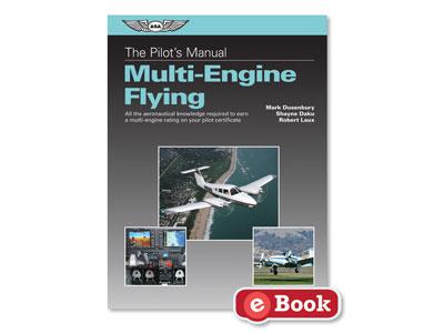 Pilot's Manual: Multi-Engine Flying (eBook EB)