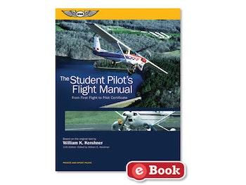 The Student Pilot's Flight Manual - Eleventh Edition (eBook EB)