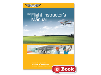 The Flight Instructor's Manual - Sixth Edition (eBook EB)