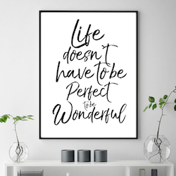 Poster: Life doesn't have to be perfect