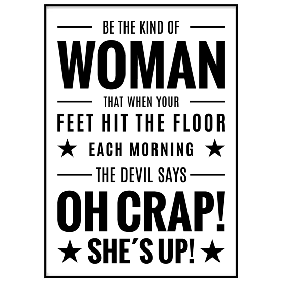 Poster: Be the kind of woman