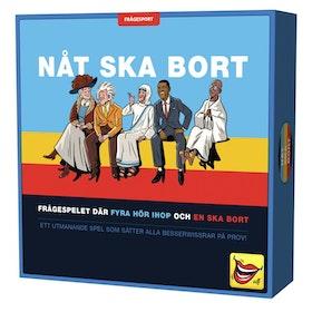 NÅT SKA BORT