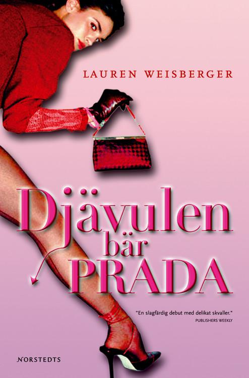 Djävulen bär Prada av Lauren Weisberger