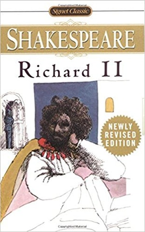 Richard II (Signet Classics) by William Shakespeare (Author),? Kenneth Muir (Editor)