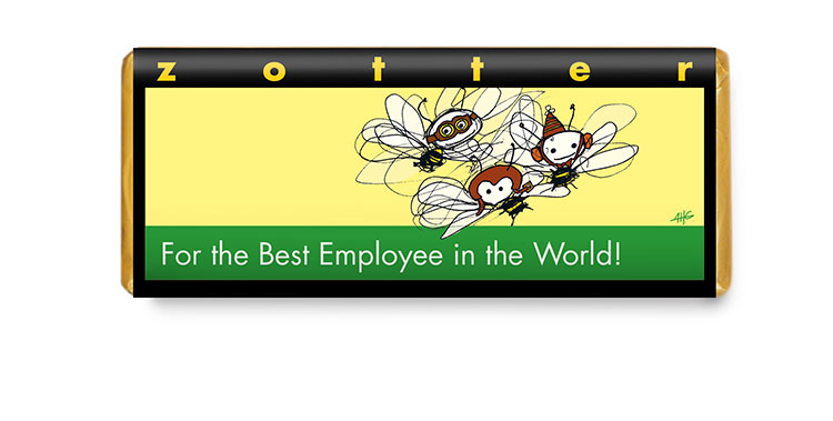 For the Best Employees in the World!