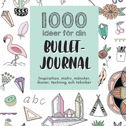 1000 ideer för din bullet journal