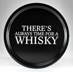 Mellow Design rund bricka Always time for a whisky