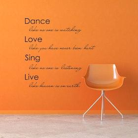 Väggord - Dance, Love, Sing, Live