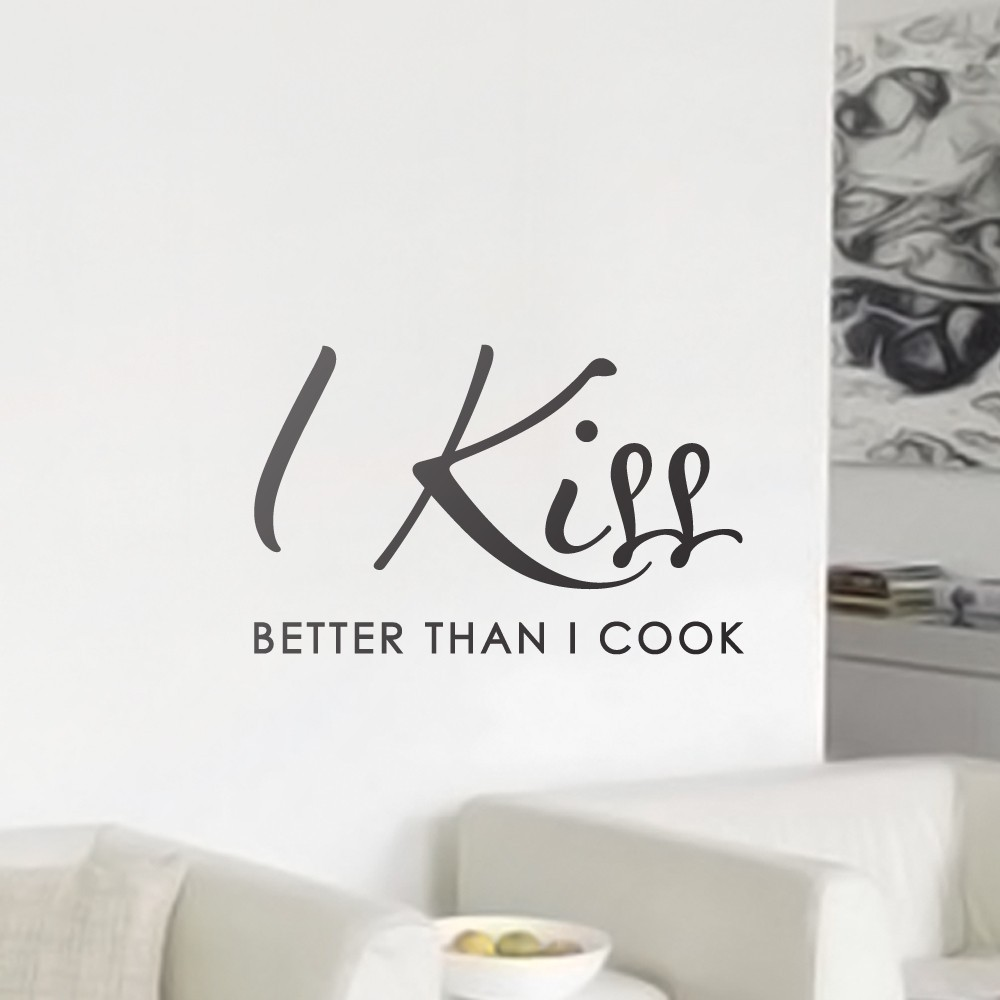 Väggord - I Kiss Better Than I Cook