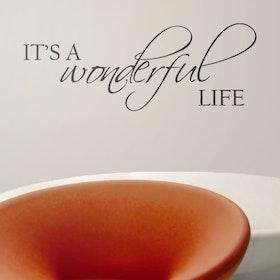 Väggord - It's a wonderful life