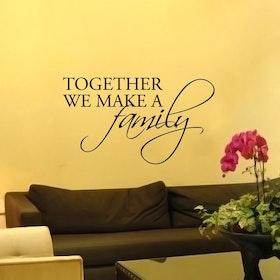 Väggord - Together we make a family