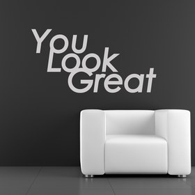 Väggord - You Look Great