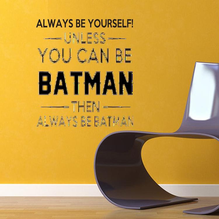 Väggord - Always be Batman