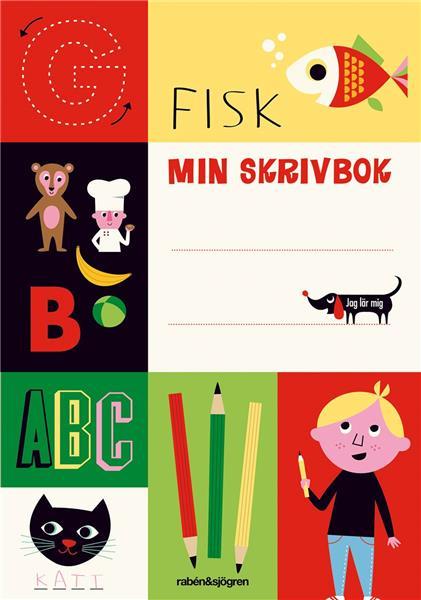 Min skrivbok - Jag lär mig eller Djuren i skogen lär mig, 6-9år