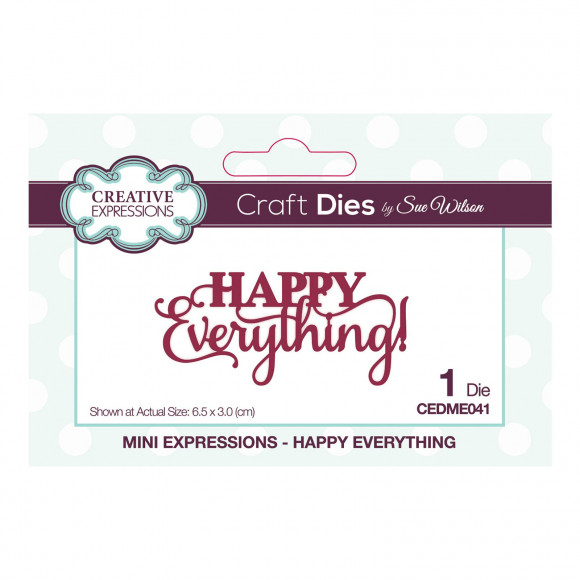 Sue Wilson mini expressions Happy everything