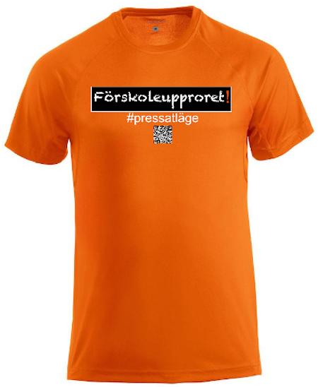"Active T-shirt ""Förskoleupproret!"""